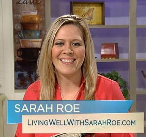 Sarah Roe LivingWellWithSarahRoe.com