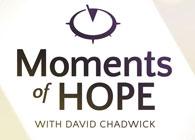 David Chadwick's Moments of Hope