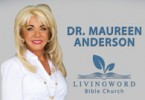Dr. Maureen Anderson - The Living Word