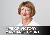 Life of Victory With Margaret Court