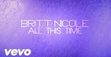 Britt Nicole – All This Time