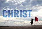 Confidence in Christ (Part 1)