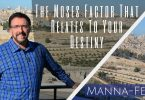 The Moses Factor That Relates To Your Destiny