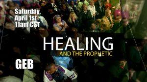 HealingAndThePropheticGEB30REAIR0