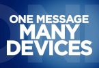 One Message, Many Devices