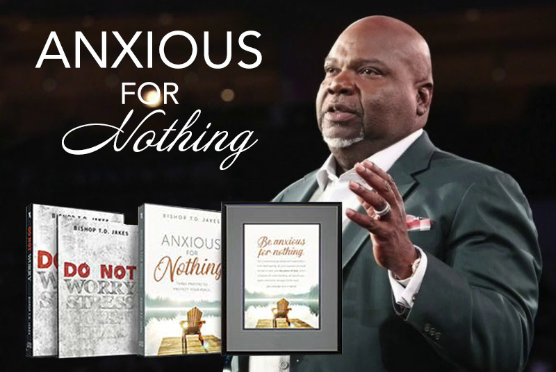 https://geb.tv/wp-content/uploads/2018/09/TD-Jakes-Anxious-for-Nothing-800x536.jpg
