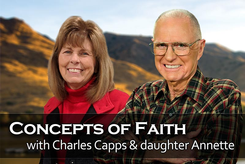 Concepts of Faith with Charles Capps and daughter Annette