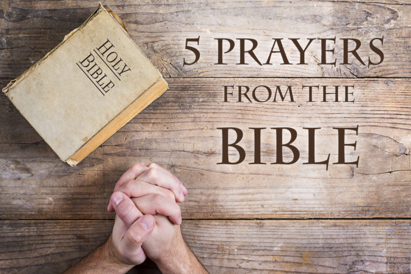 5 Prayers From The Bible