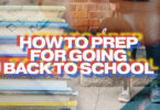 How To Prep For back To School