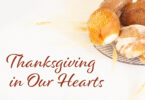 Thanksgiving in our hearts.
