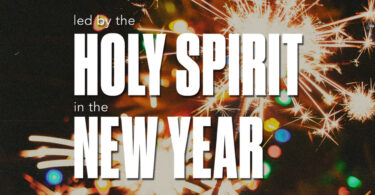 Led by the Holy Spirit in the New Year